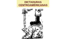 DICTADURAS CENTROAMÉRICANAS