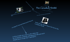 The Canadian Sheild.