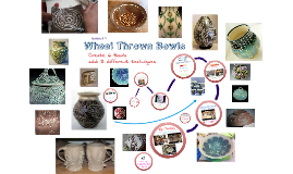 Cer. II - Wheel Thrown Bowls