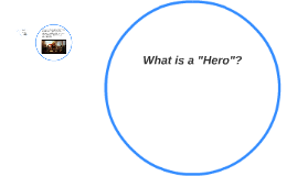 "What is a ""Hero""?"