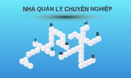 Copy of NHÀ QUẢN LÝ CHUYÊN NGHIỆP