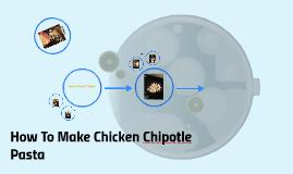 How To Make Chicken Chipotle Pasta