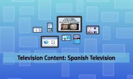 Television Content: Spanish Television