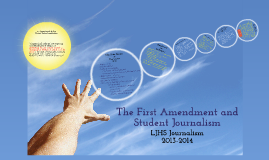 Copy of The First Amendment and Student Journalism