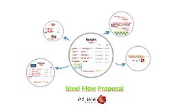 Steel Flow Proposal