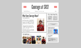 Courage at SRS!