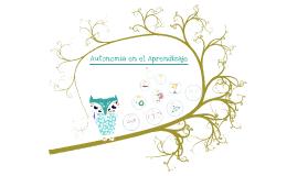 Copy of Copy of Autonomía Intelectual en el aprendizaje