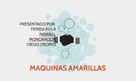 MAQUINAS AMARILLAS