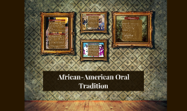 African-American Oral Tradition