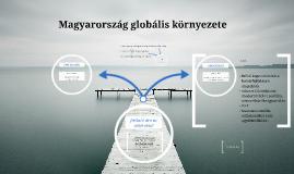 Magyarország globális környezete