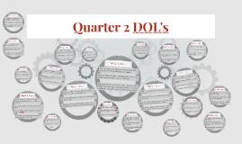 Quarter 2 DOL's