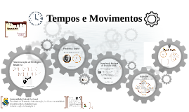 Copy of Tempos e Movimentos
