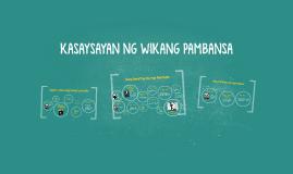 Copy of KASAYSAYAN NG WIKANG PAMBANSA