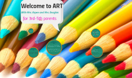 3-5 Welcome to ART