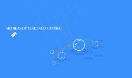 E- MEDIDAS DE TENDENCIA CENTRAL