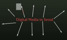 Digital Media in Seoul