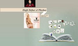 Hugh Hefner & Playboy