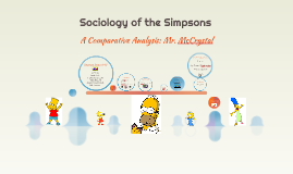 Sociology of the Simpsons: A Comparative Analysis
