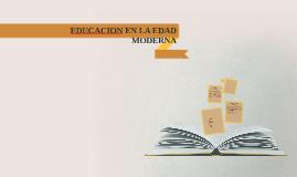 EDUCACION EN LA EDAD MODERNA