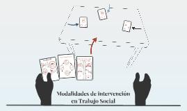 Modalidades de intervención en Trabajo Social