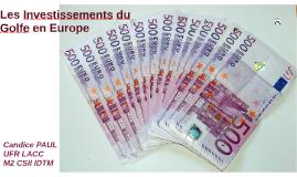 Les Investissements du Golfe en Europe