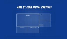 Adel st John Digital Presence