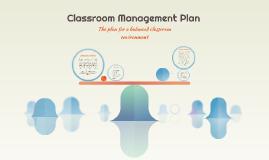 Copy of Classroom Management Plan