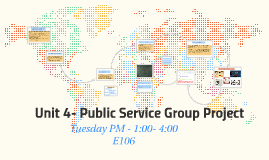 Unit 4- Public Service Group Project