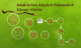 Estudo de Caso: Estação de Tratamento de Efluente - Vinícola