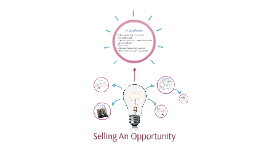 Selling An Opportunity