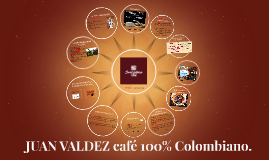 Copy of JUAN VALDEZ