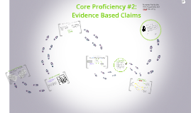 Core Proficiency #2: Evidence Based Claims