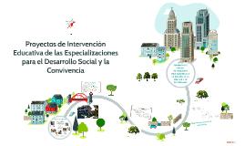 Proyectos de intervención Educativa de las Especializaciones