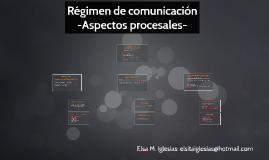 Regimen de comunicación