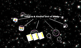 Tobacco & Alcohol Unit of Study