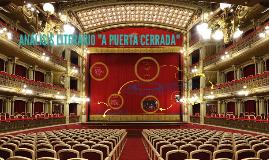 """Copy of ANÁLISIS LITERARIO """"A PUERTA CERRADA"""""""