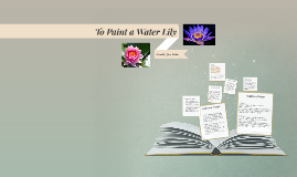 Copy of To Paint a Water Lily