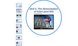 The demonization of Islam post 9/11