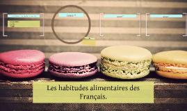 Les habitudes alimentaires des Français.