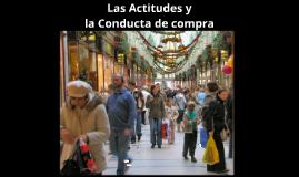 9. Las actitudes y la conducta de compra