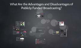 Copy of What are the Advantages and Disadvantages of publicly funded
