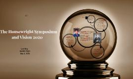 The Housewright Symposium