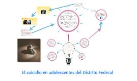 El suicidio en adolescentes del Distrito Federal