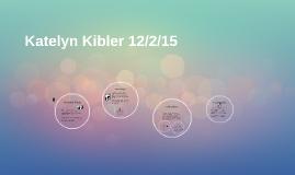 Katelyn Kibler 12/2/15