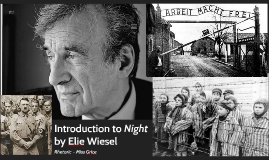 Copy of Introduction to Night by Elie Wiesel