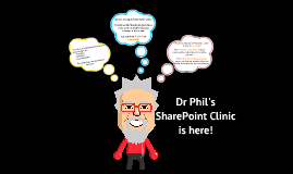 Dr Phil's SharePoint Roadshow
