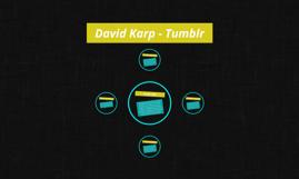 David Karp - Tumblr