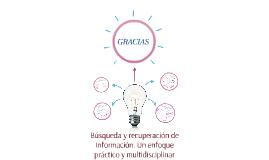 Recuperación de Información. Un enfoque práctico y multidisc