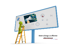 How to design an effective advertisment