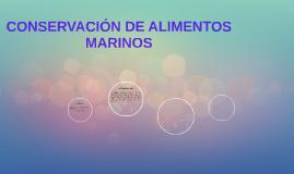 CONSERVACIÓN DE ALIMENTOS MARINOS